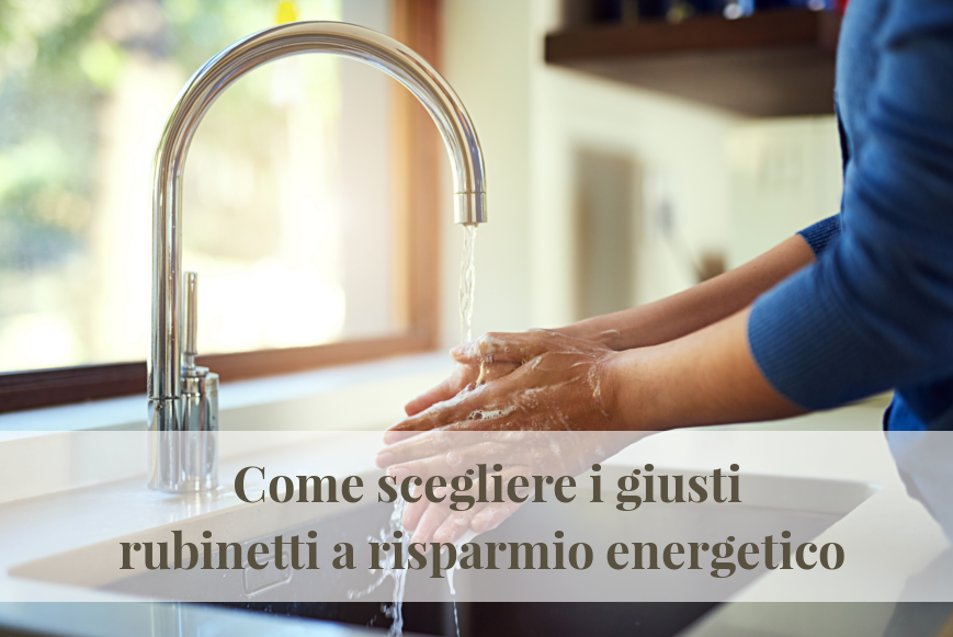 I consigli di frata come scegliere rubinetti e miscelatori a
